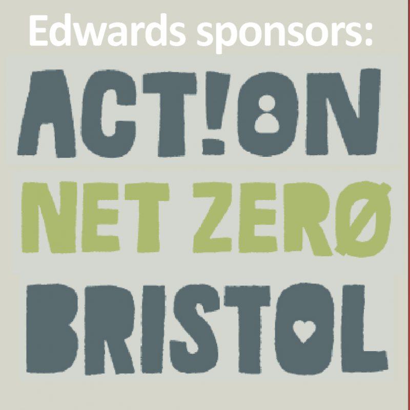 Edwards sponsors: Action Net Zero Bristol